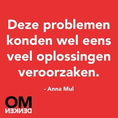Omdenken Love Me Quotes, Work Quotes, Best Quotes, Funny Quotes, Innovation Quotes, Dutch Words, Dutch Quotes, Typography Quotes, True Words