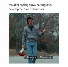 Things steve Brilliant Stranger Things Memes That Will Take Your Mood From Ten To Eleven . Brilliant Stranger Things Memes That Will Take Your Mood From Ten To Eleven Stranger Things Have Happened, Stranger Danger, Stranger Things Aesthetic, Stranger Things Funny, Stranger Things Netflix, Steve From Stranger Things, Steve Harrington Stranger Things, Stranger Things Tattoo, Stranger Things Season 3
