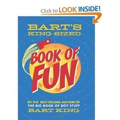 All the Bart King books are lots of crazy fun
