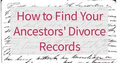 How to Find Your Ancestors' Divorce Records - Divorce records can give your genealogy a real boost. Finding those records can be tricky. Genealogy Search, Family Genealogy, Genealogy Websites, Genealogy Forms, Free Genealogy Records, Find Your Ancestors, Family Tree Research, Marriage Records, My Family History