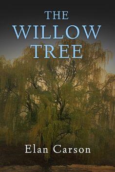 The Willow Tree by Elan Carson, http://www.amazon.com/dp/B00I0WCX0K/ref=cm_sw_r_pi_dp_yhZEub02VQ51X