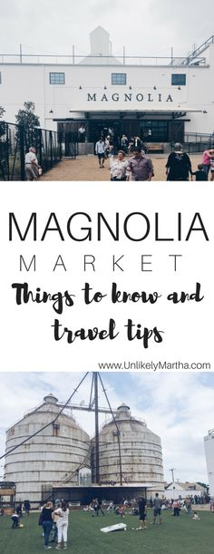 Magnolia Market: Things to know and travel tips for visiting Magnolia Market and Waco, Tx. http://unlikelymartha.com/magnolia-market-waco-texas/
