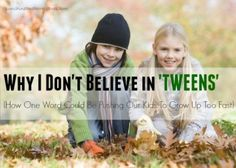 Are tweens a real thing or something created by our generation to cause a change in your perspective about raising kids today? Are we pushing our children to grow up too fast? Come see Why I Don't Believe in Tweens! Is One Word Pushing Our Kids To Grow Up Too Fast? Why I Don't Believe in Tweens. sunshineandhurricanes.com