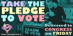 TIME IS RUNNING OUT! Please take the pledge to vote, we are delivering them to Congress in 2 days! Use any of these 3 urls: http://bit.ly/p2v2014 (waw webstite) http://bit.ly/PledgeToVote_2014 (blog) http://bit.ly/VoterPledge (rally hub) Thanks!
