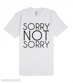 Sorry Not Sorry #Skreened