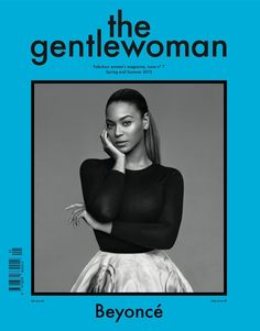 #Beyonce covers #thegentlewoman