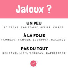 Diriez-vous que vous êtes un peu, à la folie ou pas du tout jaloux ? 😀   #horoscope #jaloux #love #belier #taureau #gemeaux #cancer #lion #vierge #balance #scorpion #sagittaire #capricorne #verseau #poissons Astrology Aquarius, Astrology Zodiac, Astrology Signs, Zodiac Signs, Astrological Sign, Libra, Gemini Quotes, Zodiac Society, My Mood