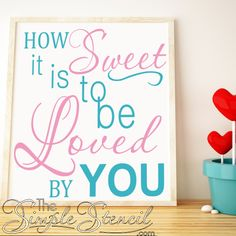 Romantic James Taylor love song lyrics designed into a vinyl wall lettering quote decal for your Master Bedroom, Wedding, Valentine, etc. How Sweet It Is!