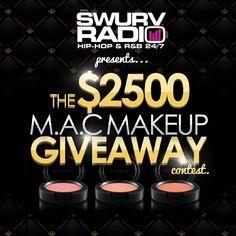 Enter for your chance to win the $2500 M.A.C Makeup Giveaway -www.SwurvRadio.com #maccosmetics #mac #makeup #Rihanna #Riri #contest