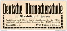 Original-Werbung/ Anzeige 1910 - DEUTSCHE UHRMACHERSCHULE GLASHÜTTE / SACHSEN - ca 90 x  40 mm