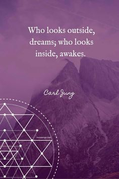 Who looks outside dreams, who looks inside awakes.