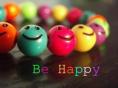 Be happy :D
