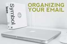 tips on organizing your email