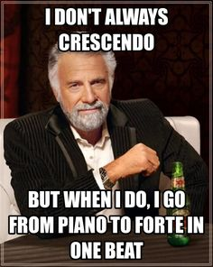"""Hahahaha, I get so annoyed with myself when this happens while I play piano. XD I never notice this, but my piano teacher goes """"NANANA crescendo less!!!"""""""