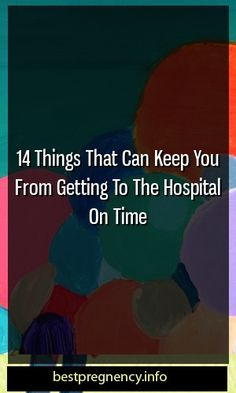 14 Things That Can Keep You From Getting To The Hospital On Time #childbirth   #maternitytrend #kidstraining Pregnancy Health, Pregnancy Care, Pregnancy Workout, Pregnancy Facts, Pregnancy Problems, Pregnancy Goals, Pregnancy Guide, Ectopic Pregnancy, Breastfeeding Problems