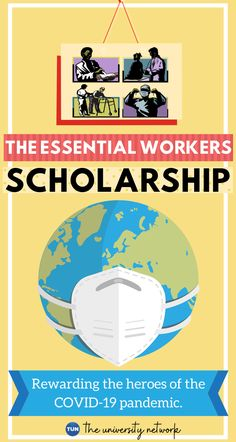 Scholarships for families of essentials workers.