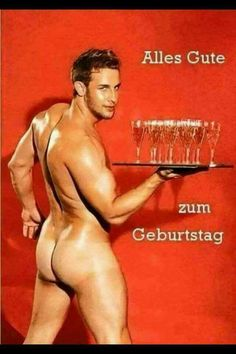 The male bum Hot Men, Sexy Men, Hot Guys, Birthday Wishes, Birthday Cards, Happy Birthday, A Little Party, Cards For Friends, Male Form