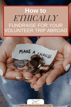 How to ethically fundraise volunteer trip abroad. How to crowdfund ethically on platforms like GoFundMe, Fundly, FundMyTravel and more. Use social media, organize a fundraising event and more. Volunteer Abroad, Volunteer Trips, Ways To Fundraise, Fundraising Events, Fundraising Ideas, Responsible Travel, Solo Travel, Travel Tips, Go Fund Me