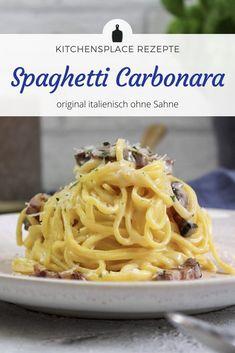 Ein leckeres Rezept für orginal italienische Spaghetti Carbonara ohne Sahne. Weitere Rezepte findest Du auf www.kitchensplace.de Ethnic Recipes, Food, The Originals, Kochen, Italian Pasta, Noodles, Fresh, Meal, Essen