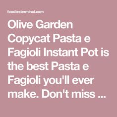 Olive Garden Copycat Pasta e Fagioli Instant Pot is the best Pasta e Fagioli you'll ever make. Don't miss the fabulous seasonings, tips & the recipe video. Cooker Recipes, Crockpot Recipes, Yummy Recipes, Soup Recipes, Dinner Recipes, Kielbasa Soup, Pasta E Fagioli Soup, Canning Diced Tomatoes, Great Northern Beans