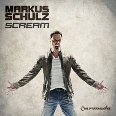 Scream - Extended Mixes from Armada Music Bundles on Beatport Trance Music, Edm Music, Scream, Markus Schulz, Aly And Fila, Mind Unleashed, Armada Music, A State Of Trance, Alesso
