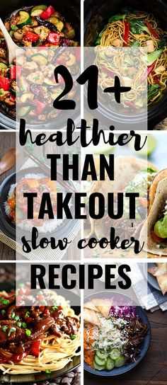 A collection of 21  Healthier Than Takeout Slow Cooker Recipes to make at home. Best of all, these easy recipes are perfect for busy weeknights