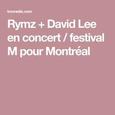 Rymz + David Lee en concert / festival M pour Montréal Concert Festival, David Lee, Rapper