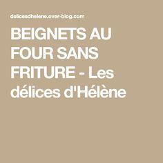 BEIGNETS AU FOUR SANS FRITURE - Les délices d'Hélène