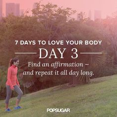 #LoveYourBody Day 3: Talk to Yourself (Even If It Feels Weird)