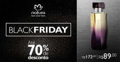 Black Friday Natura Net  Peça Online http://rede.natura.net/espaco/jacknatura
