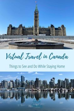 Virtual travel in Canada - ways to explore Canada online from the comfort of your home. Backpacking Canada, Virtual Travel, Ultimate Travel, Beach Activities, Family Activities, Khao Lak, Koh Chang, Canadian Travel, Visit Canada