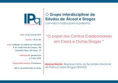 Informação presta: leia os arquivos do blog: GRUPO INTERDISCIPLINAR DE ESTUDOS DE ÁLCOOL E DROG...