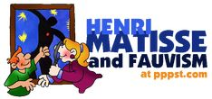 Henri Matisse - ARTISTS - FREE Presentations in PowerPoint format, Free Interactives & Games