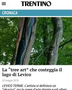 Articolo sul giornale....il link è: http://m.trentinocorrierealpi.gelocal.it/trento/cronaca/2016/05/22/news/la-tree-art-che-costeggia-il-lago-di-levico-1.13524522