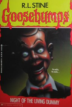 I practically had the ENTIRE Goosebumps series as a kid....wonder if they're locked up in my mother's storage now?