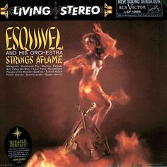 "Esquivel ""Strings Aflame"" 1959"