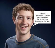 mark-zuckerberg-i-sell-your-private-information-to1-1.665.575.s.jpg