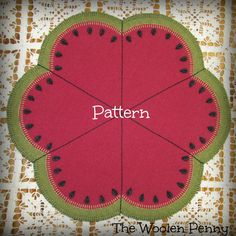 Slice of Summer Penny Rug Wool Applique Watermelon Fruit PATTERN http://thewoolenpennyshop.blogspot.com/
