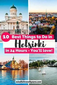 Check out the best Things to do in Helsinki in one day. Planning to visit Helsinki & have the perfect day in Helsinki? If you only have 24 hours to visit the capital of Finland, don't miss these things to do in Helsinki in one day. Helsinki itinerary 1 day #Helsinki #Finland