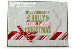 CARD: Have Yourself a Holly Jolly Christmas | Stampin Up Demonstrator - Tami White - Stamp With Tami Crafting and Card-Making Stampin Up blog