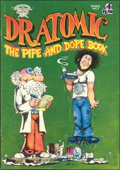 Dr. Atomic #4: The Pipe and Dope Book [1976]