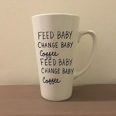 Sometimes new parenthood can feel like this. Feed baby, Change Baby, Coffee, Repeat!