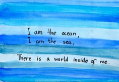 I am the ocean, I am the sea, there is a world inside of me. Think I just found what our Under the Sea theme bulletin board will say!