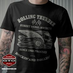Rolling Thunder Men's T-Shirt – Street Rebel Society since 1958 proudly Rockin' and Rollin'vintage print in aged White color. Soft and long lasting print which allows the fabric to breath trough.  Order; www.gtoclothing.com