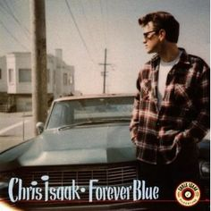 "I will forever be inspired by the song ""I Believe"" from this Chris Isaak album."