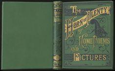 The Horn of Plenty. Boston: William F. Gill & Co., 1876.