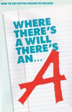 Where There's a Will There's an A: How to Get Better Grades in College [VHS]