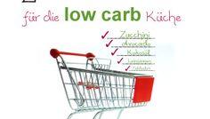 Einkaufsliste für die Low Carb Küche