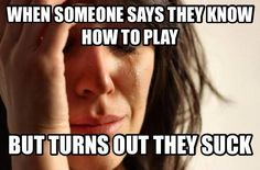 Really I can play. Not really.