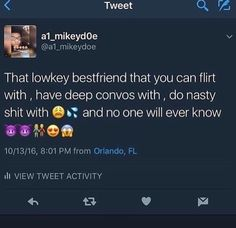 "Just to make this clear ""that Low key GUY! bestfriend"" is what I need osrs Freaky Mood Memes, Freaky Quotes, Bae Quotes, Real Talk Quotes, Tweet Quotes, Mood Quotes, People Quotes, Freaky Relationship Goals, Relationship Quotes"